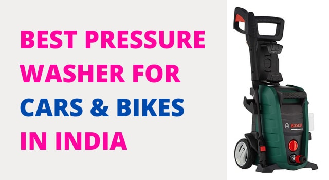 Best Pressure Washers For Cars in India