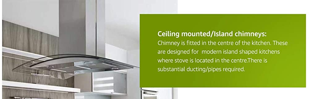 Ceiling mounted or Island kitchen chimney