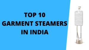 Best Garment Steamers in India